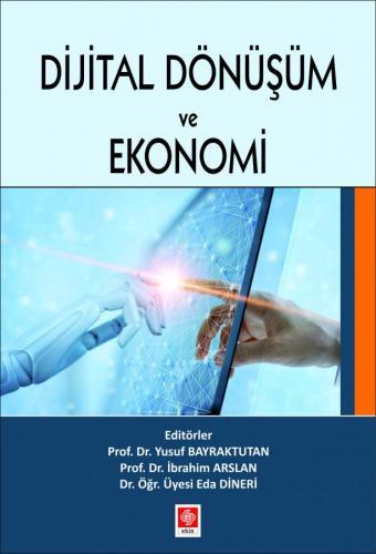 Djital Dönüşüm ve Ekonomi Yusuf Bayraktutan