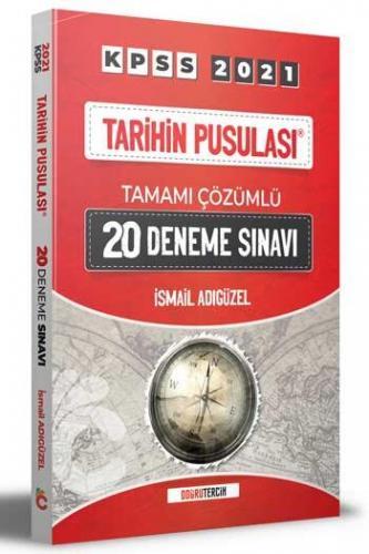 Doğru Tercih Yayınları 2021 KPSS Tarihin Pusulası Tamamı Çözümlü 20 D