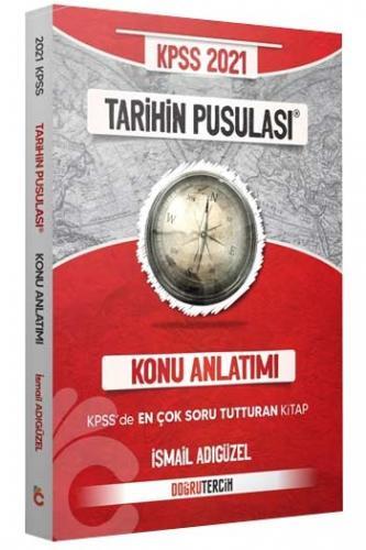 Doğru Tercih Yayınları KPSS 2021 Tarihin Pusulası Konu Anlatımı İsmai