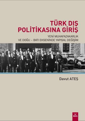 Dora Türk Dış Politikasına Giriş