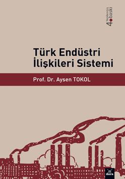 Dora Türk Endüstri İlişkileri Sistemi
