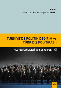 Dora Türkiye 'de Politik Değişim ve Türk Dış Politikası