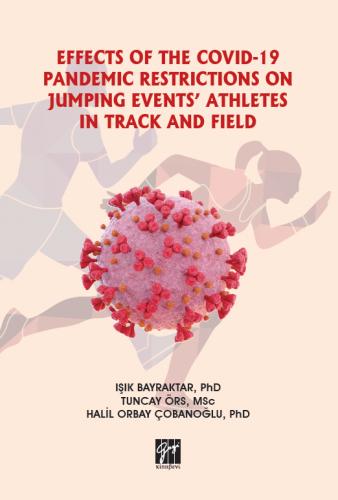 Effects Of The Covıd-19 Pandemıc Restrıctıons On Jumpıng Events' Athle