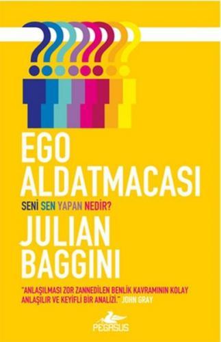 Ego Aldatmacası - Julian Baggini