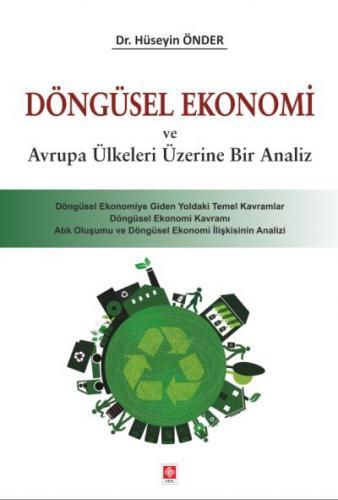 Ekin Döngüsel Ekonomi ve Avrupa Ülkeleri Üzerine Bir Analiz