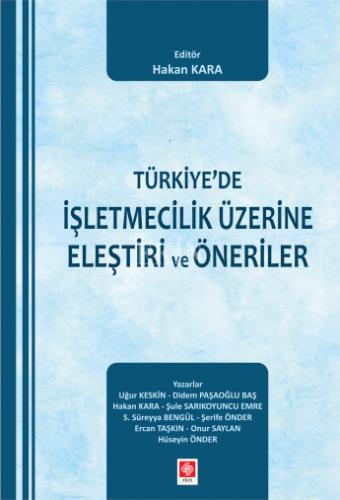 Ekin Türkiye'de İşletmecilik Üzerine Eleştiri ve Öneriler