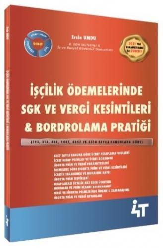 4T Yayınları İşçilik Ödemelerinde SGK ve Vergi Kesintileri, Bordrolama