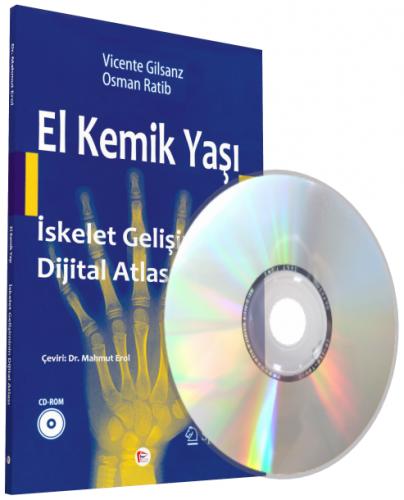 El Kemik Yaşı İskelet Gelişiminin Dijital Atlası (CD Destekli)