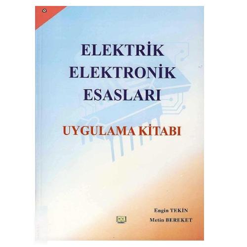 Elektrik – Elektronik Esasları Uygulama Kitabı