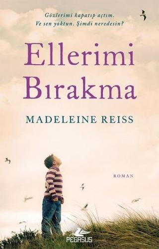 Ellerimi Bırakma - Madeleine Reiss