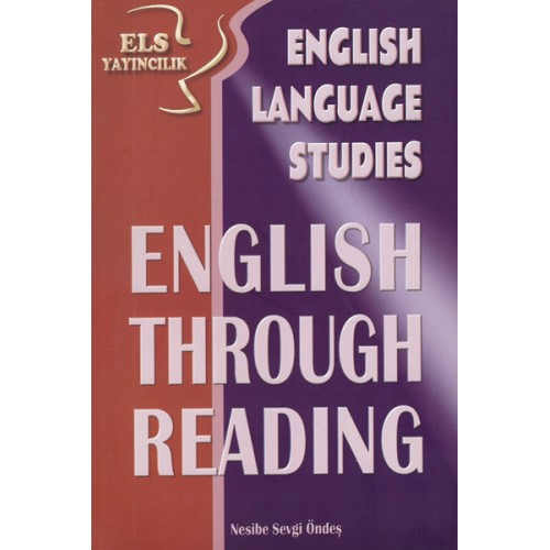 ELS English Language Studies English Through Reading - Nesibe Sevgi Öndeş