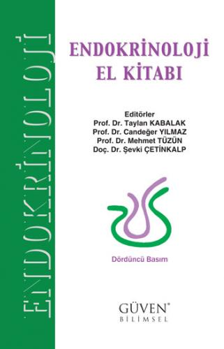 Endokrinoloji El Kitabı - Taylan Kabalak, Candeğer Yılmaz, Mehmet Tüzün, Şevki Çetinkalp