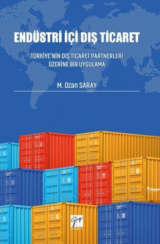 Endüstri İçi Dış Ticaret %15 indirimli M.Ozan Saray
