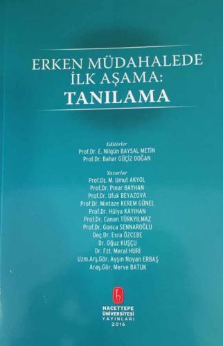 Erken Müdahalede İlk Aşama: Tanılama - Hacettepe Üniversitesi