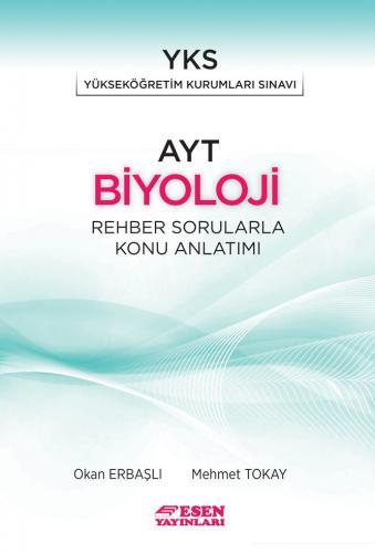 Esen Yayınları AYT Biyoloji Rehber Sorularla Konu Anlatımı