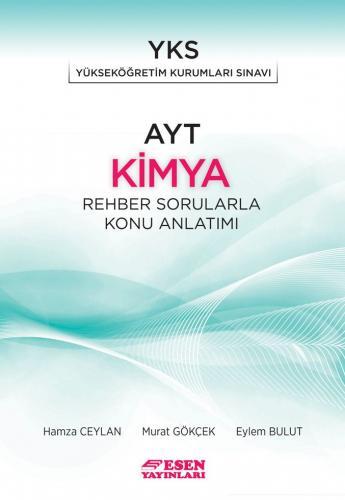 Esen Yayınları AYT Kimya Rehber Sorularla Konu Anlatımı Hamza Ceylan