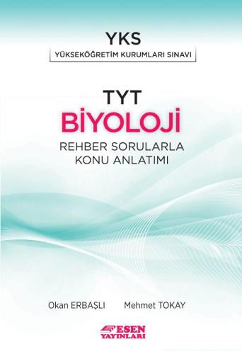 Esen Yayınları TYT Biyoloji Rehber Sorularla Konu Anlatımı
