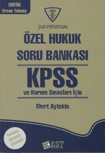 EST KPSS Özel Hukuk Soru Bankası - Mert Aytekin