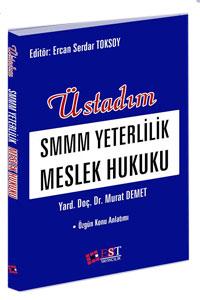 EST Üstadım SMMM Yeterlilik Meslek Hukuku - Murat Demet