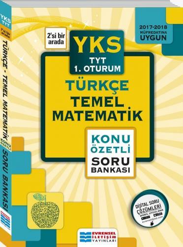 Evrensel İletişim YKS 1. Oturum TYT Türkçe Temel Matematik Konu Özetli Soru Bankası