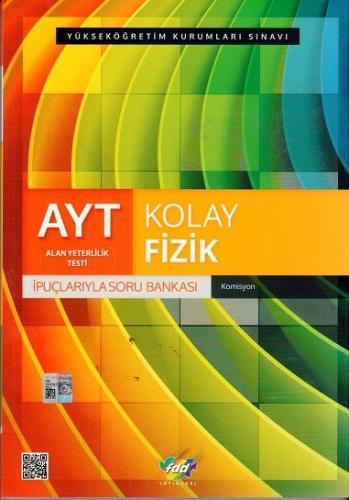 FDD AYT Kolay Fizik İpuçlarıyla Soru Bankası