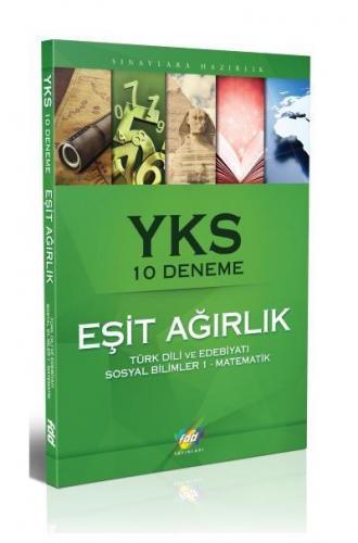 FDD YKS Eşit Ağırlık 10 Deneme Türk Dili Ve Edebiyatı Sosyal Bilimler 1 Matematik