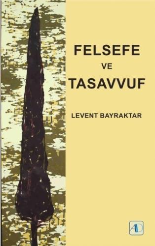 Felsefe ve Tasavvuf