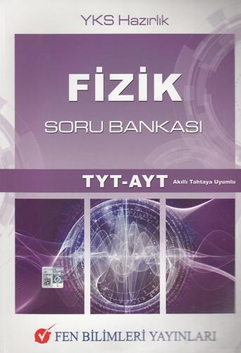 Fen Bilimleri TYT AYT Fizik Soru Bankası