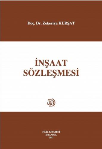 Filiz İnşaat Sözleşmesi - Zekeriya Kurşat