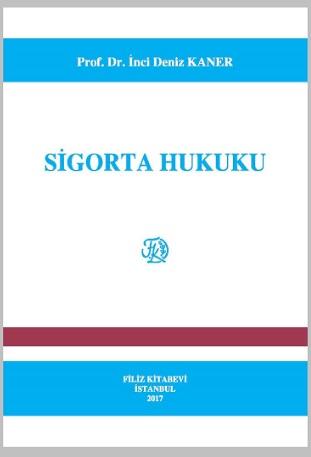 Filiz Sigorta Hukuku