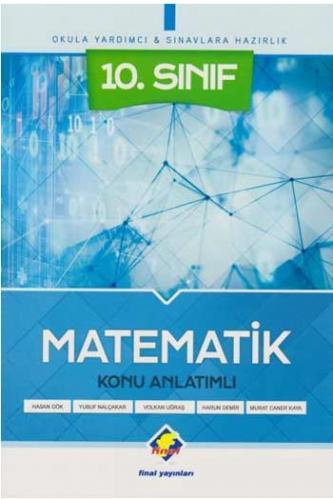 Final 10.Sınıf Matematik Konu Anlatımlı
