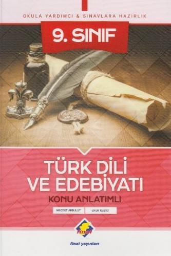 Final 9. Sınıf Türk Dili ve Edebiyatı Konu Anlatımlı