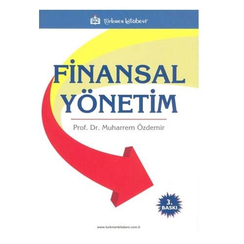 Türkmen Finansal Yönetim - Muharrem Özdemir