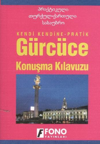 Fono Gürcüce Konuşma Kılavuzu