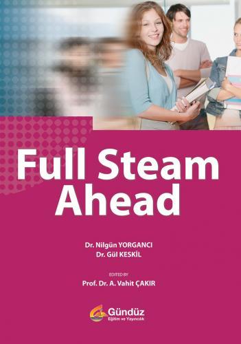 Full Steam Ahead - Nilgün Yorgancı, Gül Keskil