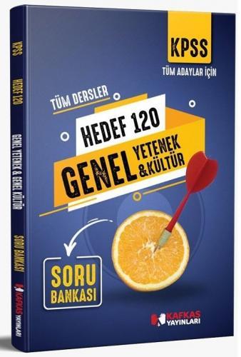 Kafkas Yayınları 2021 KPSS Genel Yetenek Genel Kültür HEDEF 120 Soru B