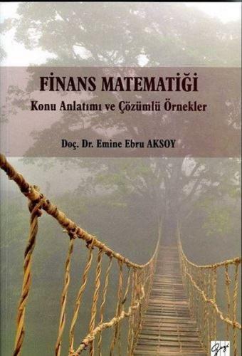 Gazi Finans Matematiği - Emine Ebru Aksoy
