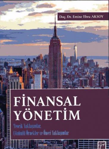Gazi Finansal Yönetim - Emine Ebru Aksoy