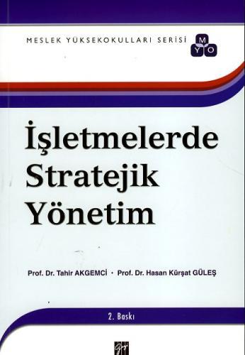 Gazi İşletmelerde Stratejik Yönetim ( Meslek Yüksek Okulları Serisi )