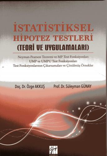 Gazi İstatistiksel Hipotez Testleri - Özge Akkuş, Süleyman Günay