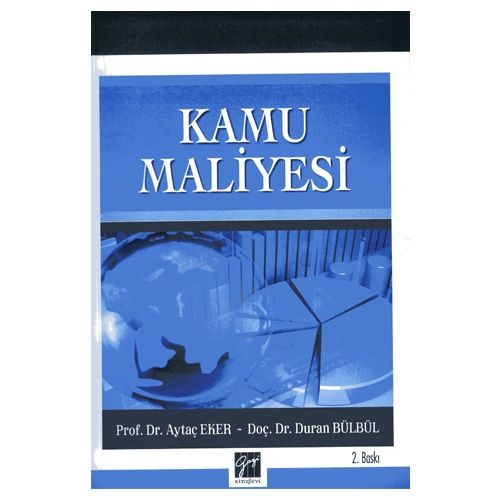 Gazi Kamu Maliyesi - Aytaç Eker, Duran Bülbül