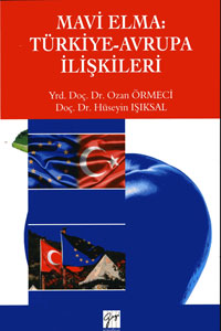 Gazi Mavi Elma Türkiye Avrupa İlişkileri