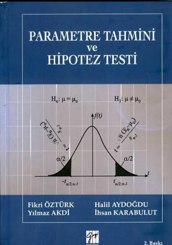 Gazi Parametre Tahmini ve Hipotez Testi