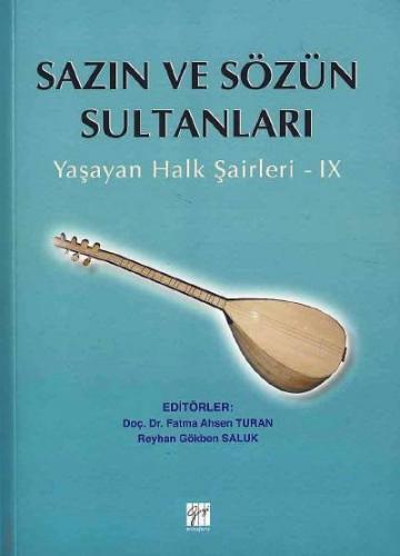 Gazi Sazın ve Sözün Sultanları 9