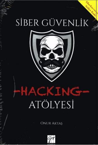 Gazi Siber Güvenlik Hacking Atölyesi