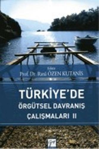 Gazi Türkiyede Örgütsel Davranış Çalışmaları 2