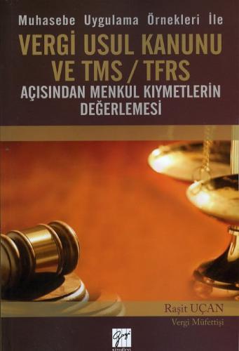 Gazi Vergi Usul Kanunu ve TMS/TFRS - Raşit Uçan