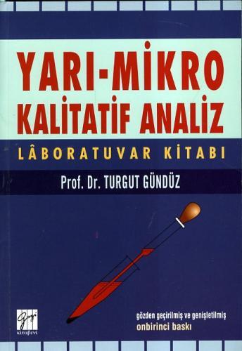 Gazi Yarı Mikro Kalitatif Analiz Laboratuvar Kitabı
