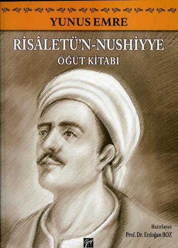 Gazi Yunus Emre Risâletü'n - Nushiyye Öğüt Kitabı %10 indirimli Erdoğa