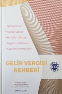 Gelir Vergisi Rehberi 2016 - Gelirler Kontrolörleri Derneği Yayınları